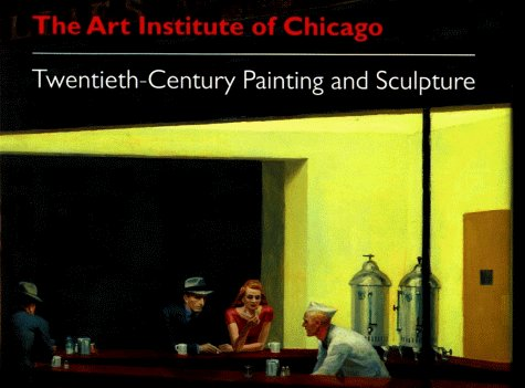The Art Institute of Chicago, 20th-Century: Painting and Sculpture