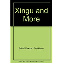 Xingu and More