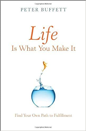 image for Life Is What You Make It: Find Your Own Path to Fulfillment by Peter Buffett (27-Apr-2010) Hardcover