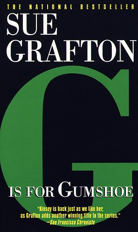 - G Is for Gumshoe (Kinsey Millhone Mysteries)