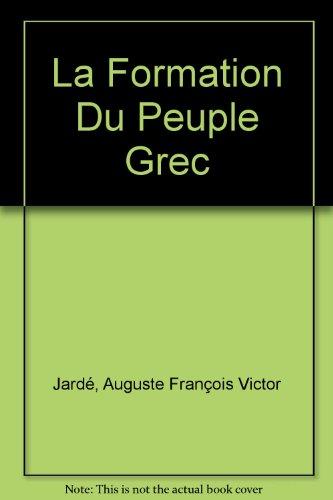 La formation du peuple grec