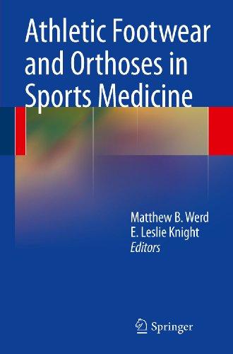 Athletic Footwear and Orthoses in Sports (Cara Footwear)