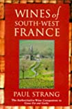 Wines of South-West France, Paul Strang, 1856262227