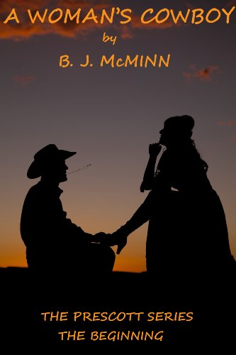 A Woman's Cowboy (The Prescott Series Book 6) by [McMinn, B. J.]