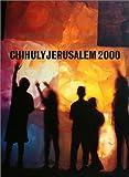 Chihuly Jerusalem 2000, Dale Chihuly, 157684014X