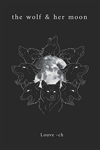 the wolf & her moon (Best Romantic Poems For Her)