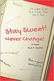 Stay Sweet! Never Change!