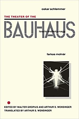 Download The Theater of the Bauhaus PDF, azw (Kindle), ePub, doc, mobi