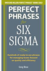 Perfect Phrases for Six Sigma: Hundreds of Ready-to-use Phrases for Managing Teams Focused on Quality and Efficiency Paperback