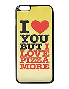 """I Love You But I Love Pizza More Uniqued Pattern Design Pattern Hard Shell Back Case Cover For iPhone 6 Plus 5.5"""""""