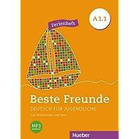 Beste Freunde: Deutsch für Jugendliche.Deutsch als Fremdsprache / Ferienheft - Zum Wiederholen und Üben