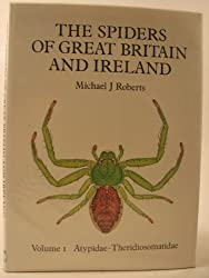 The Spiders of Great Britain and Ireland: Atypidae - Theridiosomatidae v. 1
