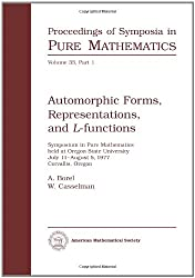 Automorphic Forms, Representations, and L-Functions: Symposium in Pure Mathematics. Volume XXXIII Part 1