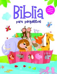 Biblia Para Pequeñitos (Biblias Infantiles) por Equipo Editorial