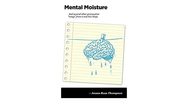 Mental Moisture (Ninja Notes Book 4) (English Edition) eBook ...