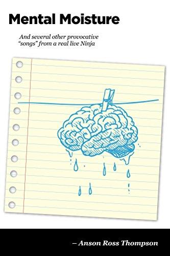 Mental Moisture (Ninja Notes Book 4)