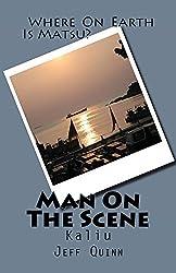 Man On The Scene: Kaliu