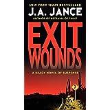 Exit Wounds: A Brady Novel of Suspense (Joanna Brady Mysteries, 11)