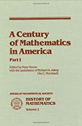 A Century of Mathematics in America, Part I: Pt. 1 (amsns AMS non-series title)