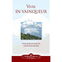 Vivre En Vaingueur (to Be Victorious in Life - French)