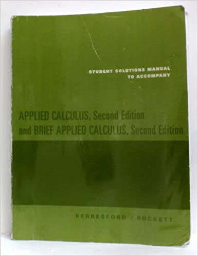 Applied Calculus, Second Edition and Student Solutions Manual, Custom Publication