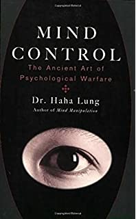 The Art Of Psychological Warfare: How To Skillfully Influence ...