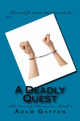 A Deadly Quest (The Cassidy Chronicles Book 2)