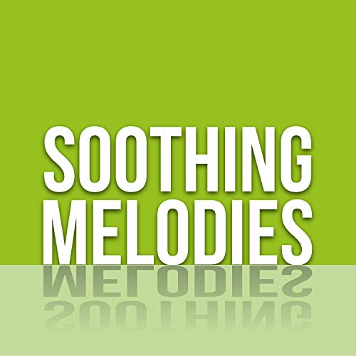 Soothing Melodies ()