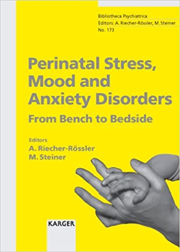 Mood Anxiety Disorders Common In >> Perinatal Stress Mood And Anxiety Disorders From Bench To Bedside