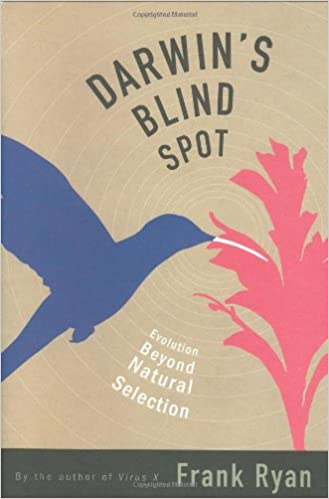 Darwin's Blind Spot: Evolution Beyond Natural Selection: Frank ...