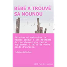 Bébé a trouvé sa nounou (Maman travaille t. 1) (French Edition)