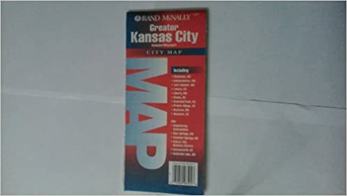 Kansas City City Map (City Maps-USA): Rand McNally: 9780528964923 ...