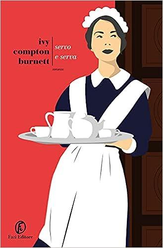 Servo e serva, Compton Burnett