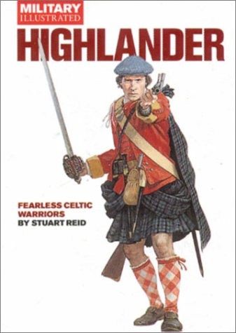 HIGHLANDER: Fearless Celtic Warriors (Classic Soldiers Series)