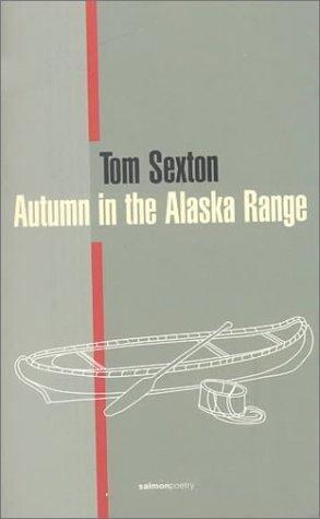 Autumn in the Alaska Range (Salmon Poetry)