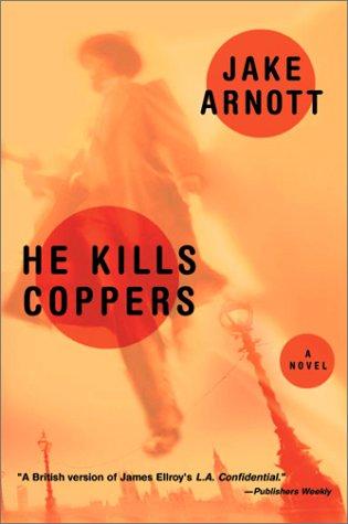 He Kills Coppers (Harvest Book)