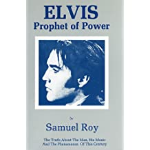 Elvis: Prophet of Power