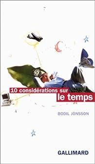 Dix considérations sur le temps par Bodil Jönsson