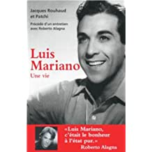 LUIS MARIANO, UNE VIE