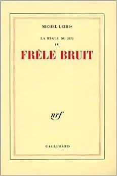 Frele bruit (French Edition)