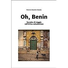 Oh, Benin: Taccuino di viaggio nell'Africa subsahariana (Italian Edition)
