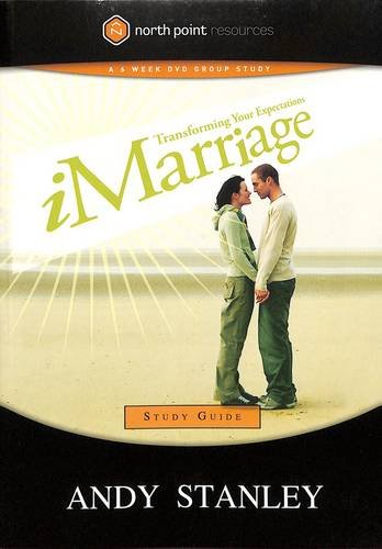 iMarriage Study Guide: Transforming Your Expectations (Northpoint - Northpoint Store