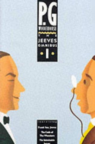 The Jeeves Omnibus Vol. 1 (Jeeves, #5, 7, & 2)
