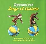 Opuestos con Jorge el Curioso, , 0618203176