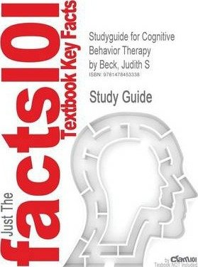 Price comparison product image Studyguide for Cognitive Behavior Therapy by Beck,  Judith S,  ISBN 9781609185046(Paperback) - 2013 Edition