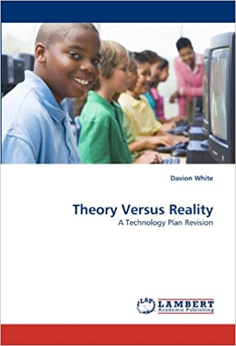 Theory Versus Reality: A Technology Plan Revision