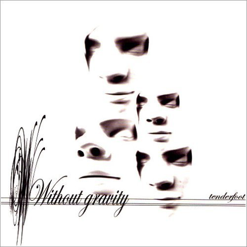 CD : Without Gravity - Tenderfoot (CD)