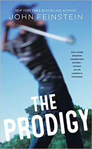 Amazon com: The Prodigy: A Novel (9780374305956): John Feinstein: Books