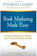 Book Marketing Made Easy: Simple Strategies for Selling Your Nonfiction Book Online Paperback