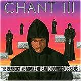 Chant III: The Benedictine Monks of Santo Domingo de Silos